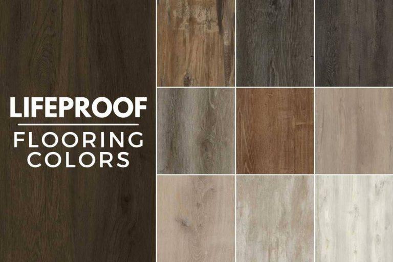 Best Lifeproof Flooring Colors