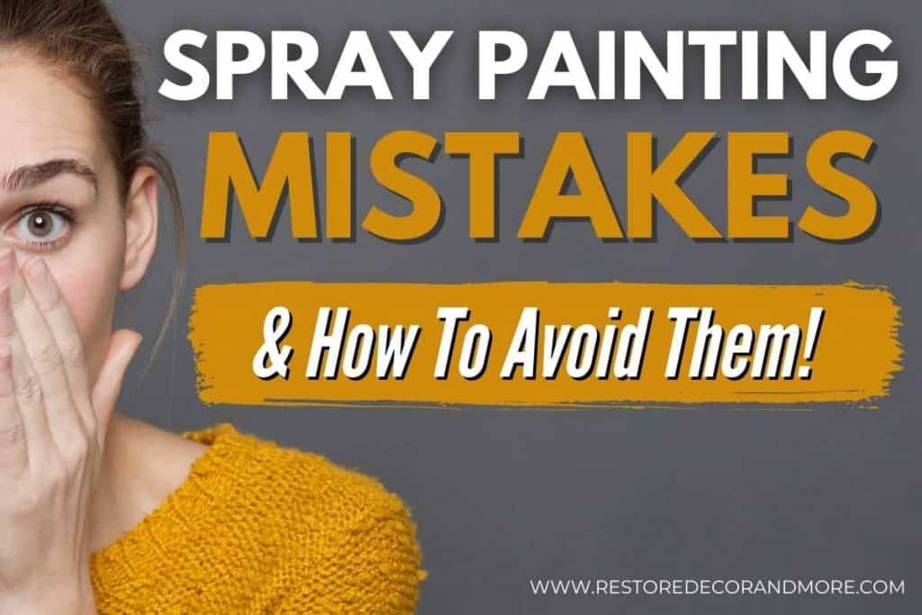 spray painting mistakes and how to avoid them