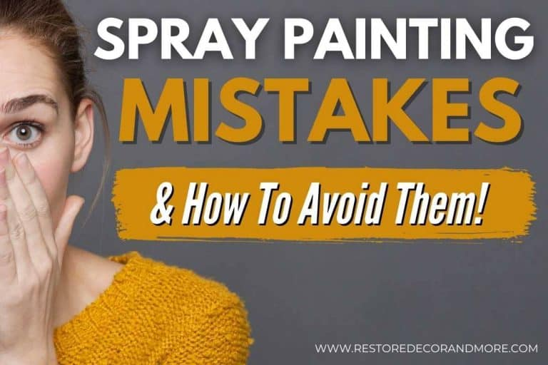 17 Spray Painting Mistakes & How To Avoid Them