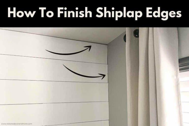 How To Finish Shiplap Edges
